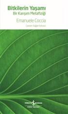 Bitkilerin Yaşamı - Bir Karışım Metafiziği