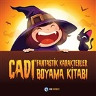 Cadı ve Fantastik Karakterler - Boyama Kitabı