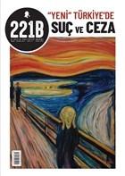 221B İki Aylık Polisiye Dergi Sayı: 31 Mart - Nisan 2021