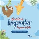 Etkinliklerle Hayvanlar - Boyama Kitabı