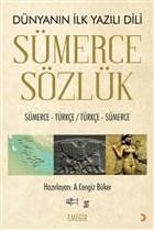 Sümerce Sözlük - Dünyanın İlk Yazılı Dili