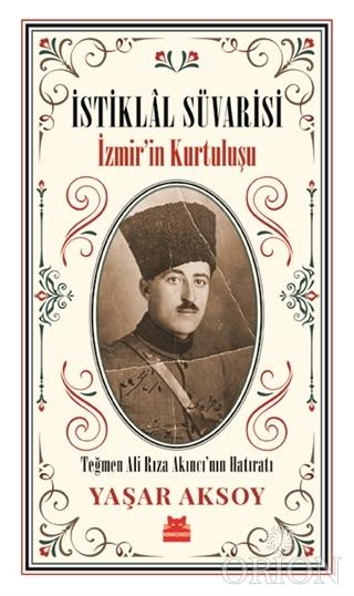 İstiklal Süvarisi - İzmir'in Kurtuluşu