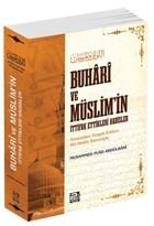 Buhari ve Müslim'in İttifak Ettikleri Hadisler
