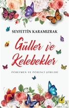 Güller ve Kelebekler