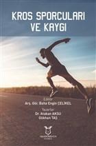 Kros Sporcuları ve Kaygı