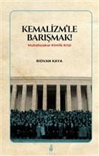 Kemalizm'le Barışmak!
