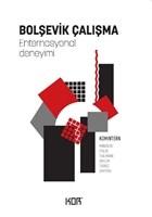 Bolşevik Çalışma -Enternasyonal Deneyimi