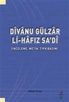 Divanu Gülzar Li-Hafız Sa'di