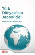 Türk Dünyası'nın Jeopolitiği
