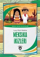 Meksika İkizleri - Dünya Çocuk Klasikleri