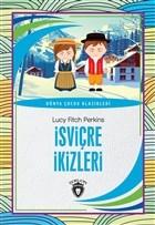 İsviçre İkizleri - Dünya Çocuk Klasikleri