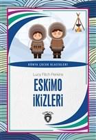 Eskimo İkizleri - Dünya Çocuk Klasikleri