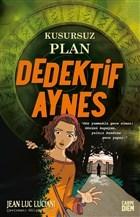 Kusursuz Plan - Dedektif Aynes