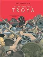 Bitmeyen Savaş Troya