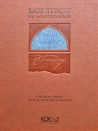 Rauf Tunçay - Bir Sanatçının Mirası