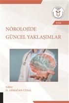 Nörolojide Güncel Yaklaşımlar