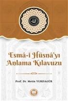 Esma-i Hu¨sna'yı Anlama Kılavuzu