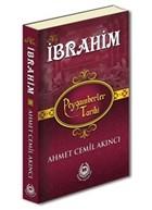 Hz. İbrahim - Peygamberler Tarihi