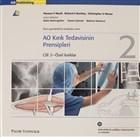AO Kırık Tedavisinin Prensipleri Cilt 2