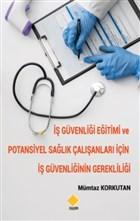 İş Güvenliği Eğitimi ve Potansiyel Sağlık Çalışanları için İş Güvenliğinin Gerekliliği