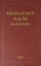 Muhammed Salih Hakkında