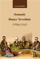 Osmanlı İlmiye Tevcihatı (1693-1725)