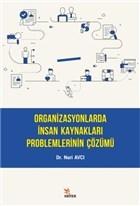 Organizasyonlarda İnsan Kaynakları Problemlerinin Çözümü