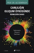 Canlılığın Oluşum Öyküsünde Renklerin Dansı