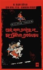 Eski İran Dinleri ve Şeytanın Doğuşu