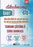 ÖABT Dikabname Din Kültürü ve Ahlak Bilgisi İHL Meslek Dersleri Öğretmenliği Tamamı Çözümlü Soru Bankası