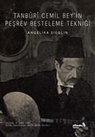 Tanburi Cemil Bey'in Peşrev Besteleme Tekniği