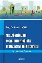 Yerel Yönetimlerde Sosyal Belediyecilik İle Rekreasyon ve Spor Hizmetleri