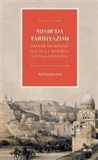 Mısır'da Tarihyazımı - Fransız İşgalinden Kavalalı Mehmed Ali Paşa Dönemine