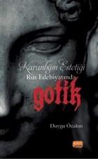 Karanlığın Estetiği Rus Edebiyatında Gotik