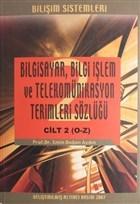 Bilgisayar Bilgi İşlem ve Telekomünikasyon Terimleri Sözlüğü Cilt 2 (O-Z)