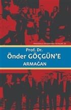 Prof. Dr. Önder Göçgün'e Armağan Cilt2