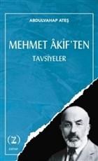 Mehmet Akif'ten Tavsiyeler