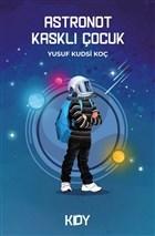 Astronot Kasklı Çocuk