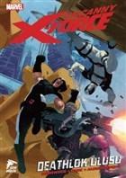 Uncanny X-Force Cilt 02 - Deathlok Ulusu