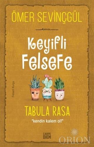 Keyifli Felsefe: Tabula Rasa