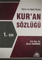 Sure ve Ayet Sıralı Kur'an Sözlüğü 1. Cilt