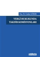 Vergi Hukukunda Takdir Komisyonları