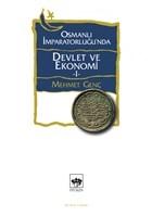 Osmanlı İmparatorluğu'nda Devlet ve Ekonomi 1