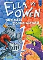 Ella ve Owen 3 - Şövalyeler Ejderhalara Karşı
