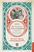 1876 - Bir Darbenin Anatomisi