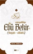 Can Yoldaşı Hz. Ebu Bekir