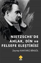Nietzsche'de Ahlak, Din ve Felsefe Eleştirisi