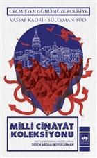 Milli Cinayat Koleksiyonu