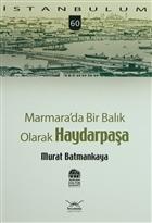 Marmara'da Bir Balık Olarak Haydarpaşa