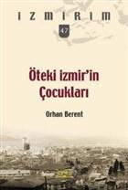 Öteki İzmir'in Çocukları Seri 47